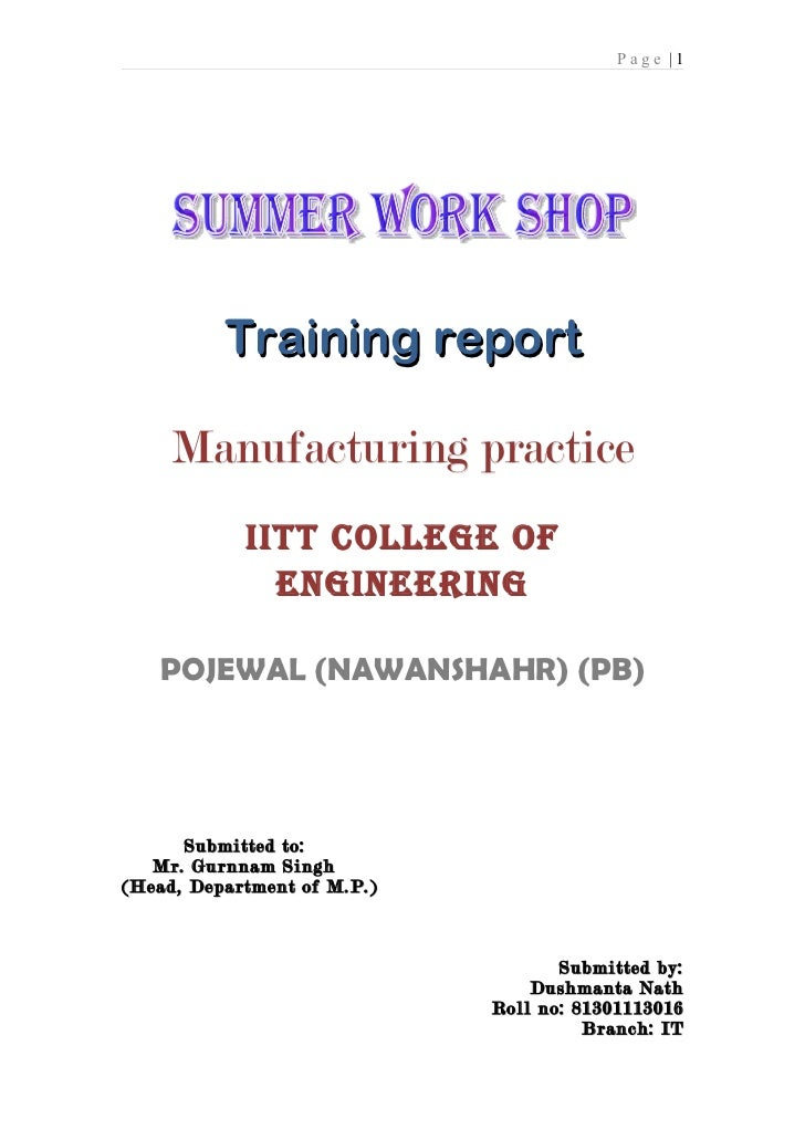 Page |1          Training report     Manufacturing practice            IITT COLLEGE OF              ENGINEERING   POJEWAL ...