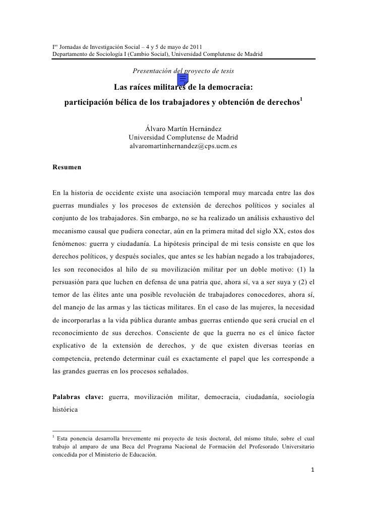 Ias Jornadas de Investigación Social – 4 y 5 de mayo de 2011Departamento de Sociología I (Cambio Social), Universidad Comp...