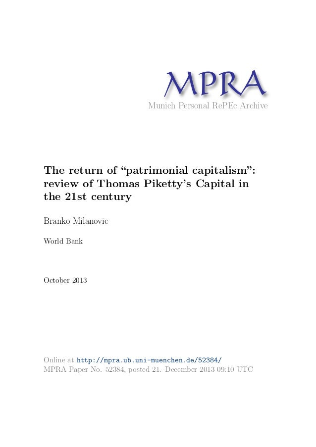 "MP A R Munich Personal RePEc Archive  The return of ""patrimonial capitalism"": review of Thomas Piketty's Capital in the 21..."