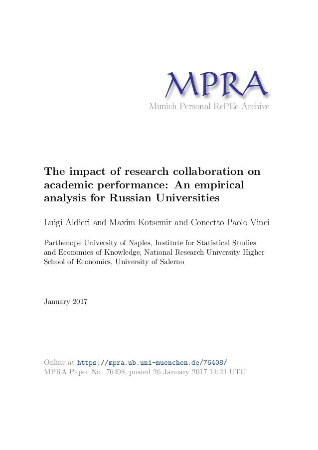 MPRAMunich Personal RePEc Archive The impact of research collaboration on academic performance: An empirical analysis for ...