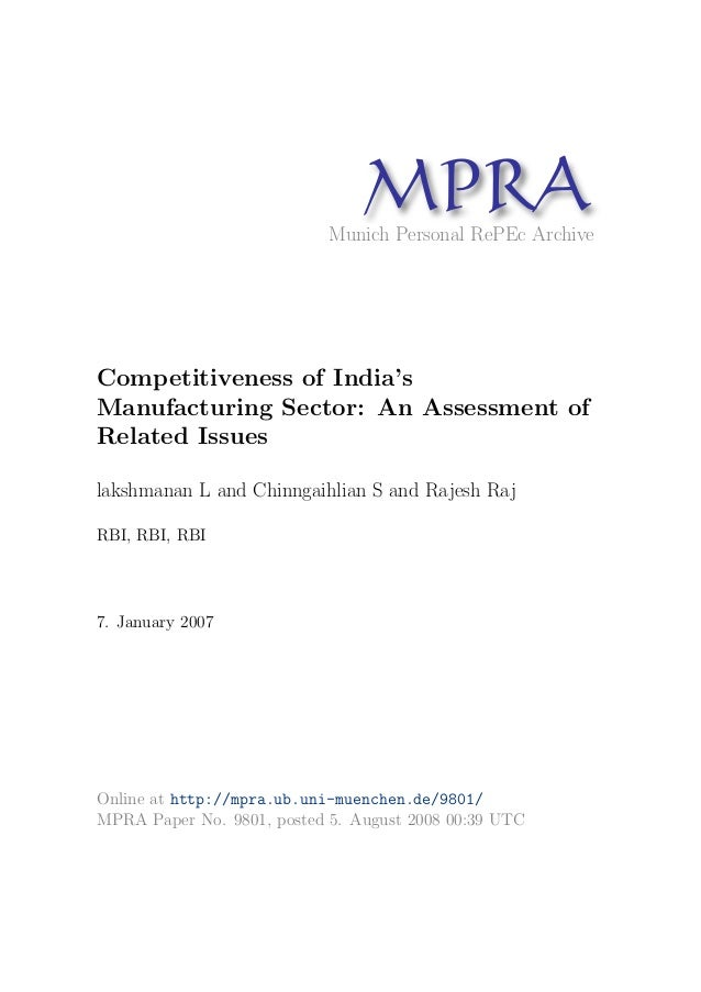MP A R Munich Personal RePEc Archive  Competitiveness of India's Manufacturing Sector: An Assessment of Related Issues lak...