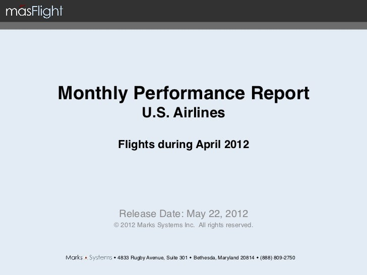 Monthly Performance Report                 U.S. Airlines                              Flights during April 2012        ...