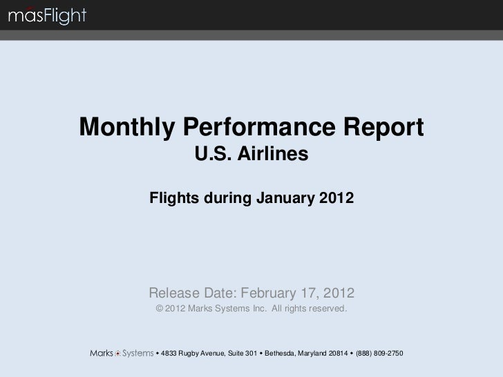 Monthly Performance Report                 U.S. Airlines     Flights during January 2012     Release Date: February 17, 20...