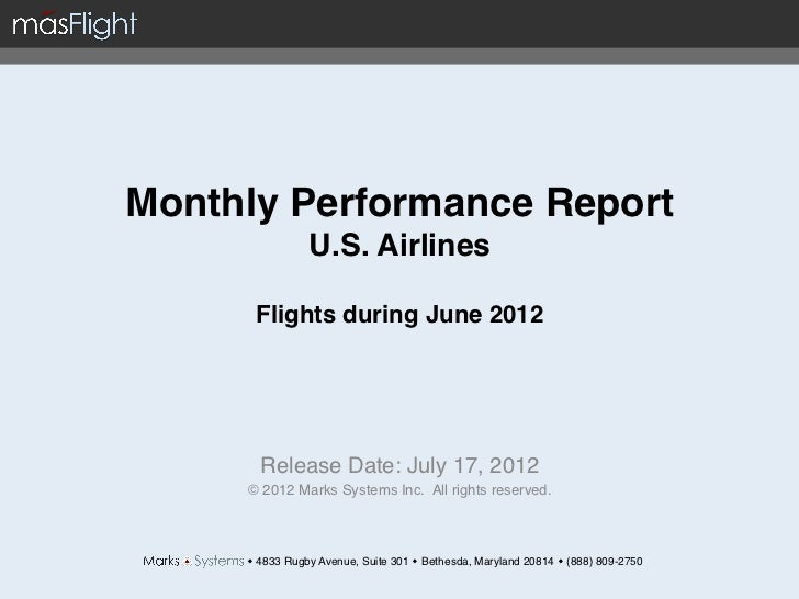 Monthly Performance Report                 U.S. Airlines                              Flights during June 2012         ...