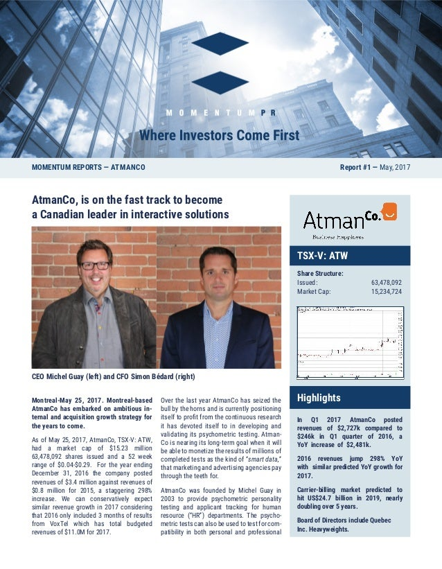 AtmanCo, is on the fast track to become a Canadian leader in interactive solutions CEO Michel Guay (left) and CFO Simon Bé...