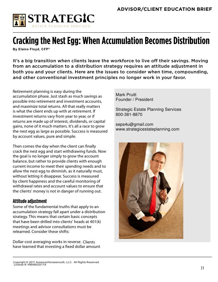 "ADVISOR/CLIENT EDUCATION BRIEFCracking the Nest Egg: When Accumulation Becomes Distribution!""#$%&()#*%+"",-#.*/0It's a big ..."