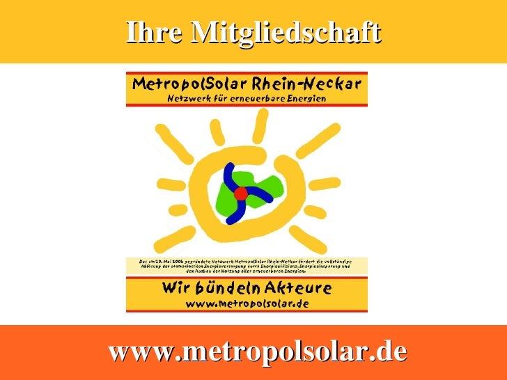 Ihre Mitgliedschaft     www.metropolsolar.de