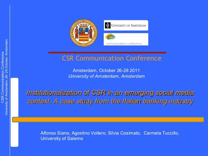 Institutionalization of CSR in an emerging social media context.  A case study from the Italian banking industry Alfonso S...
