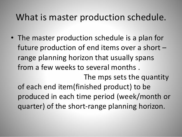 Master production scheduling (powerpoint).