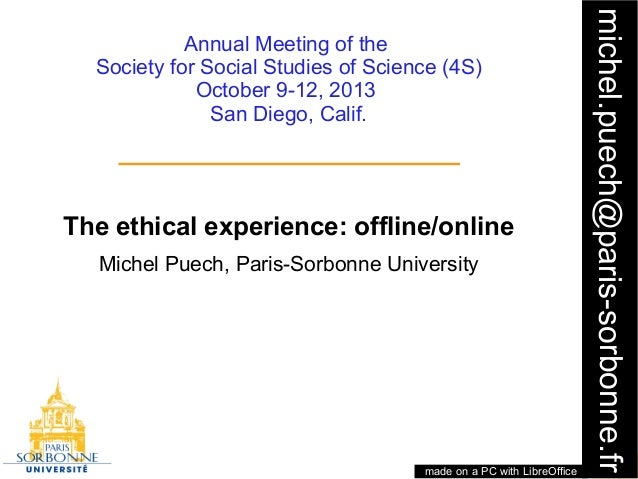 1 michel.puech@paris-sorbonne.fr Annual Meeting of the Society for Social Studies of Science (4S) October 9-12, 2013 San D...