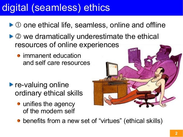 The ethical experience: offline/online Slide 2