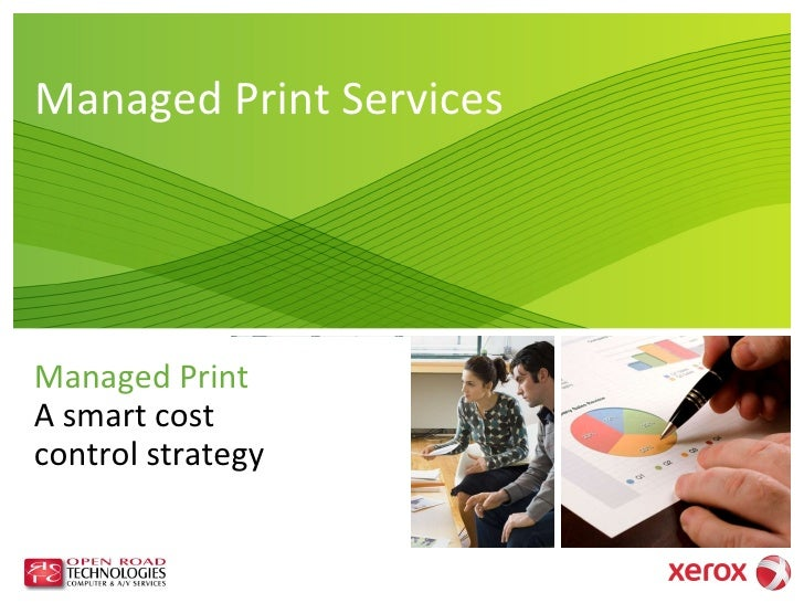 Managed Print Services Managed Print  A smart cost control strategy