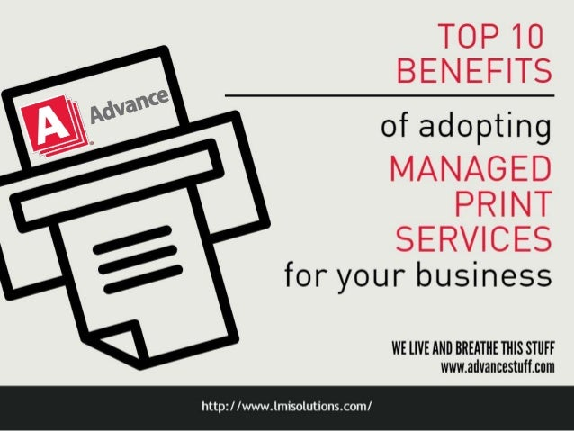 Top 10 Benefits of Adopting Managed Print Services for Your Business
