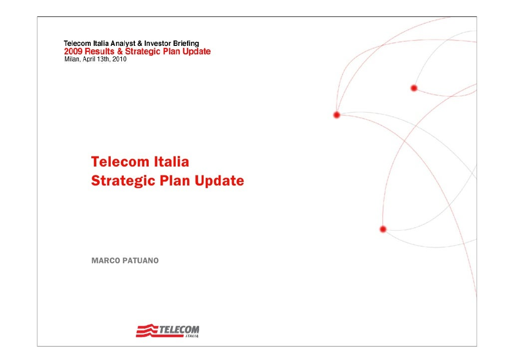 Strategic Outlook - 2009 Results and the 2010-2012 Strategic Plan Update (Patuano)