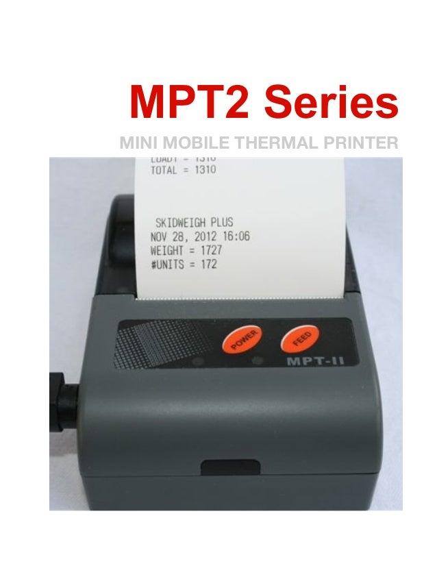 MPT2 SeriesMINI MOBILE THERMAL PRINTER