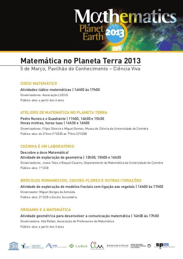 Matemática no Planeta Terra 20135 de Março, Pavilhão do Conhecimento – Ciência VivaCIRCO MATEMÁTICOAtividades lúdico-matem...
