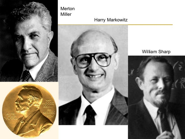 Harry Markowitz Merton Miller William Sharp