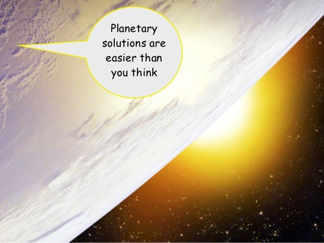 Planetarysolutions are easier than  you think                1
