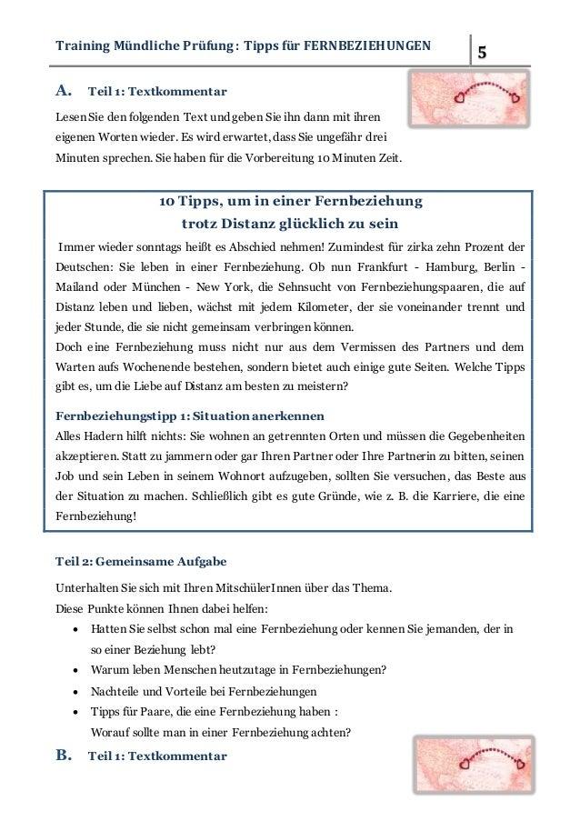 Training Mündliche Prüfung : Tipps für FERNBEZIEHUNGEN 5  A. Teil 1: Textkommentar  Lesen Sie den folgenden Text und geben...