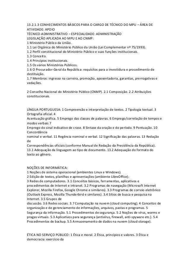 13.2.1.3 CONHECIMENTOS BÁSICOS PARA O CARGO DE TÉCNICO DO MPU – ÁREA DEATIVIDADE: APOIOTÉCNICO-ADMINISTRATIVO – ESPECIALID...