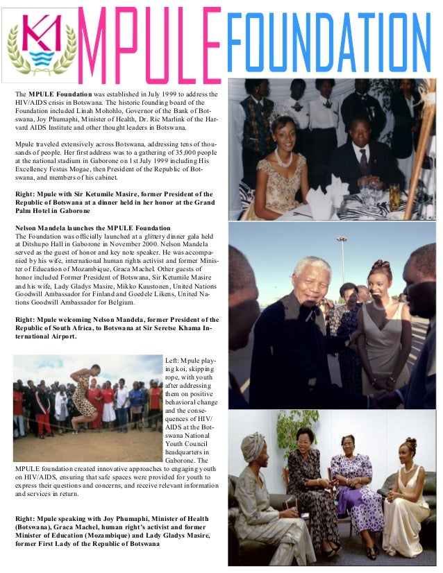 The MPULE Foundation was established in July 1999 to address theHIV/AIDS crisis in Botswana. The historic founding board o...