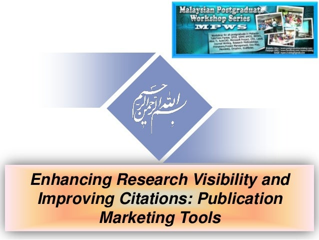 Enhancing Research Visibility and Improving Citations: Publication Marketing Tools