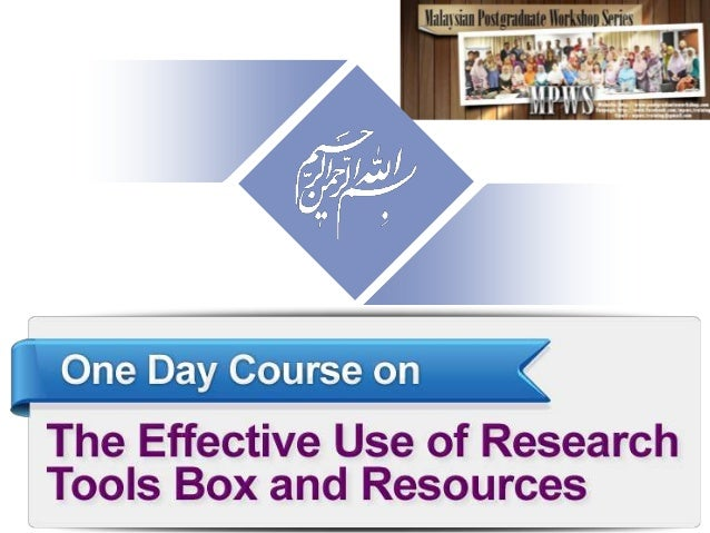 "The Effective Use of ""Research Tools"" and Resources – Part 1 Nader Ale Ebrahim, PhD ===================================== ..."