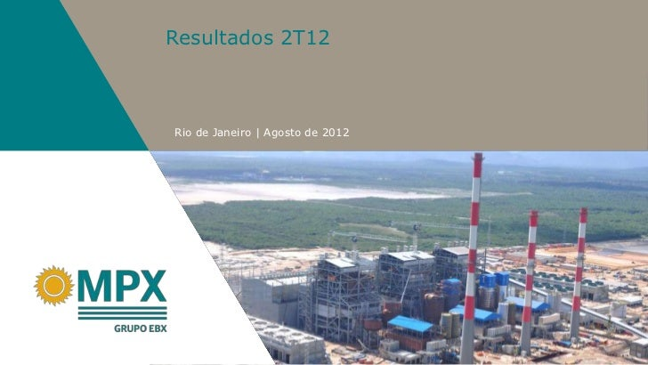 Resultados 2T12Rio de Janeiro   Agosto de 2012