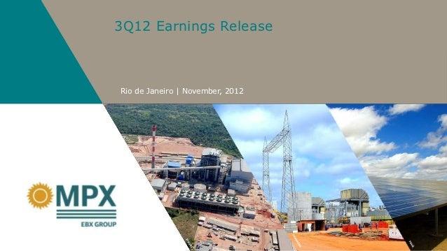 3Q12 Earnings ReleaseRio de Janeiro | November, 2012