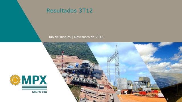 Resultados 3T12Rio de Janeiro   Novembro de 2012