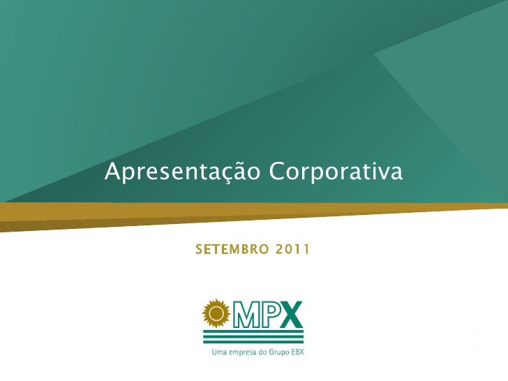 Apresentação Corporativa SETEMBRO 2011