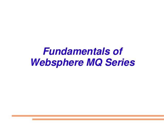 Fundamentals of Websphere MQ Series