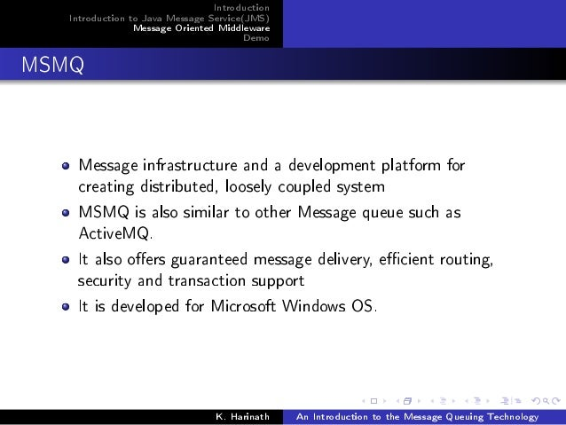 An Introduction to the Message Queuning Technology