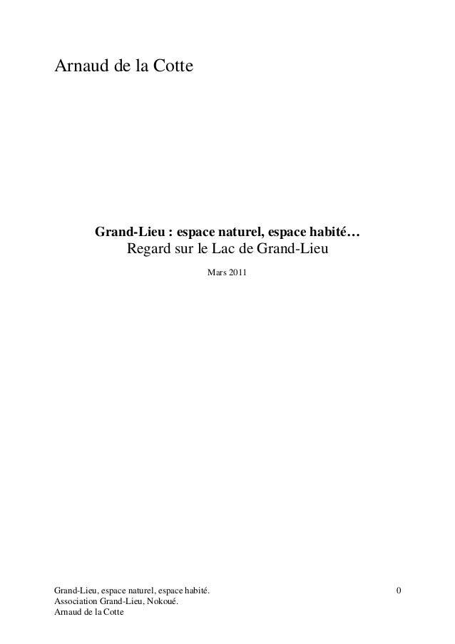 Grand-Lieu, espace naturel, espace habité.  Association Grand-Lieu, Nokoué.  Arnaud de la Cotte  0  Arnaud de la Cotte  Gr...