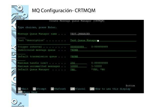MQ Configuración- CRTMQM