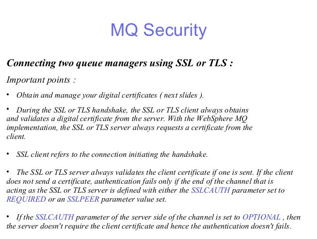 SSL Implementation - IBM MQ - Secure Communications
