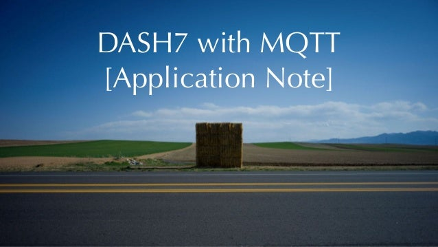 DASH7 with MQTT