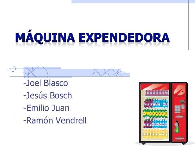 -Joel Blasco -Jesús Bosch -Emilio Juan -Ramón Vendrell