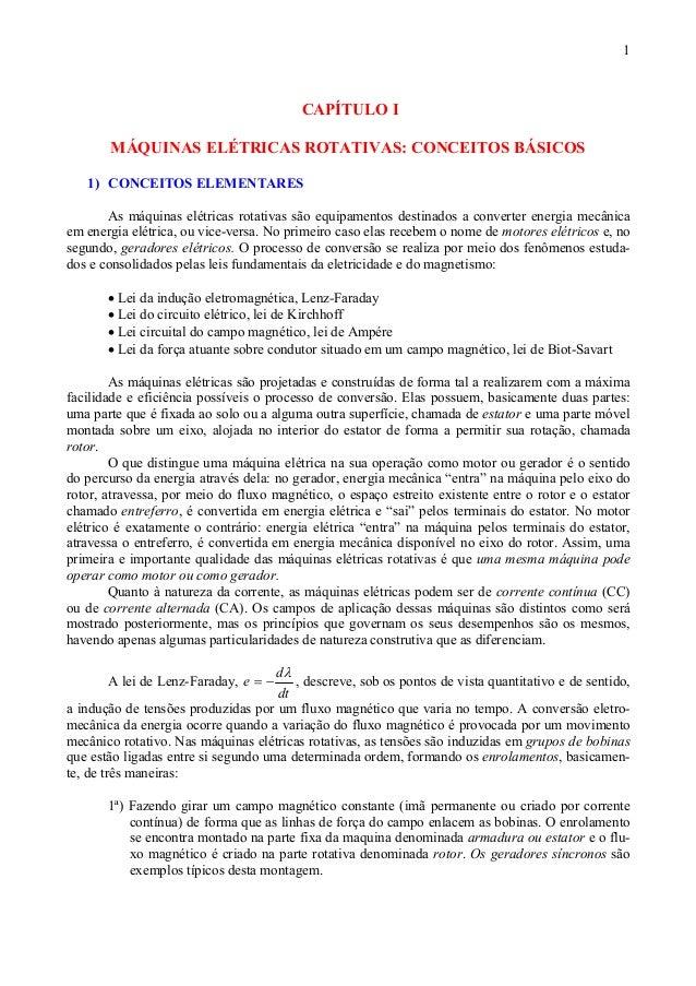 1                                          CAPÍTULO I       MÁQUINAS ELÉTRICAS ROTATIVAS: CONCEITOS BÁSICOS   1) CONCEITOS...