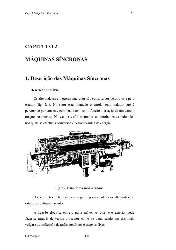 Cap. 2 Máquinas Síncronas                                                1CAPÍTULO 2MÁQUINAS SÍNCRONAS1. Descrição das Máq...