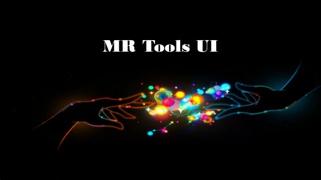 MR Tools UI