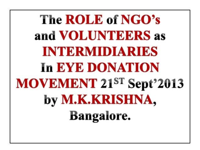 ROLE NGO's VOLUNTEERS INTERMIDIARIES EYE DONATION MOVEMENT M.K.KRISHNA