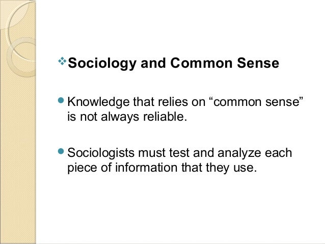 Sociology and common sense