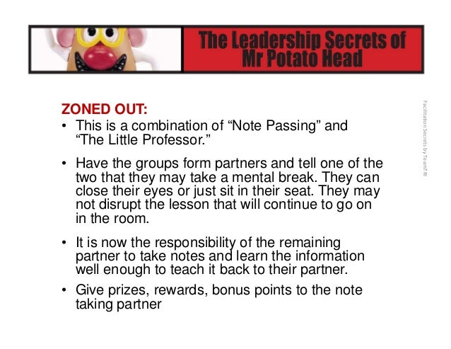 FacilitationSecretsbyTeamTRI • More Examples – Develop questions together to ask the facilitator or other teammates to ...