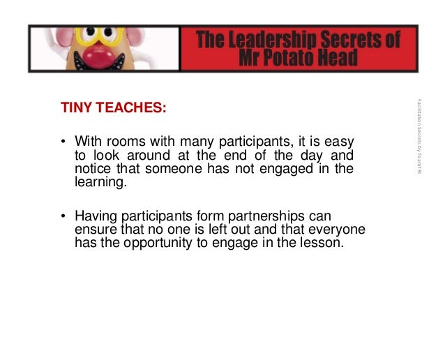 FacilitationSecretsbyTeamTRI MOVE ME ALL TOGETHER! • Rock the Clock • The Handout • Board Game • Cereal Box • Talking T...