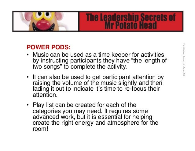 FacilitationSecretsbyTeamTRI SOURCES and RESOURCES CPP – Clean Powerful Positive • iTunes [search TeamTRI] • Pandora • ...