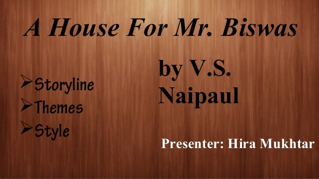 A house for mr biswas essay
