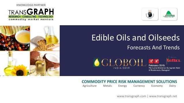 KNOWLEDGE PARTNER Edible Oils and Oilseeds Forecasts And Trends
