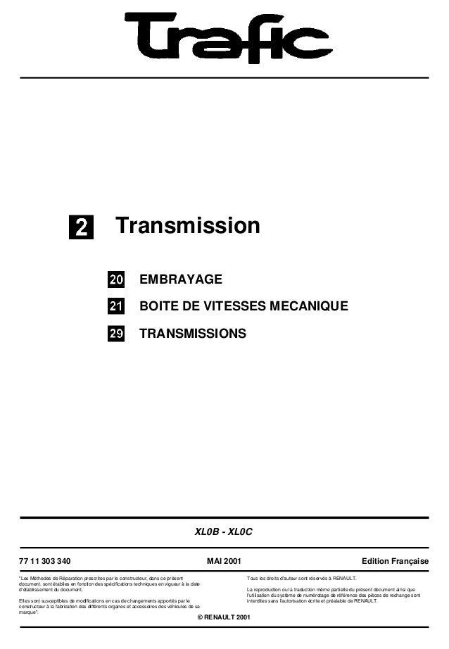 """TransmissionEMBRAYAGEBOITE DE VITESSES MECANIQUETRANSMISSIONSXL0B - XL0C77 11 303 340""""Les Méthodes de Réparation prescrite..."""