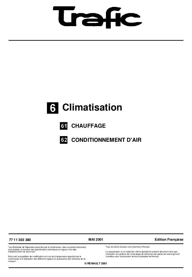 """ClimatisationCHAUFFAGECONDITIONNEMENT DAIR77 11 303 380""""Les Méthodes de Réparation prescrites par le constructeur, dans ce..."""